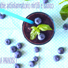 Smoothie antiinfiammatorio mirtilli e basilico
