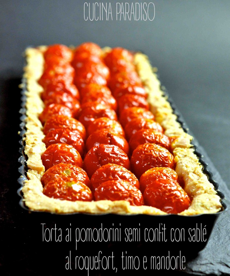 Torta ai pomodorini semi confit con sablé al roquefort, timo e mandorle