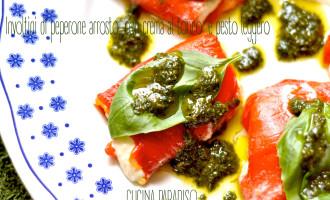 Involtini di peperone arrosto, con crema al tonno  e pesto leggero