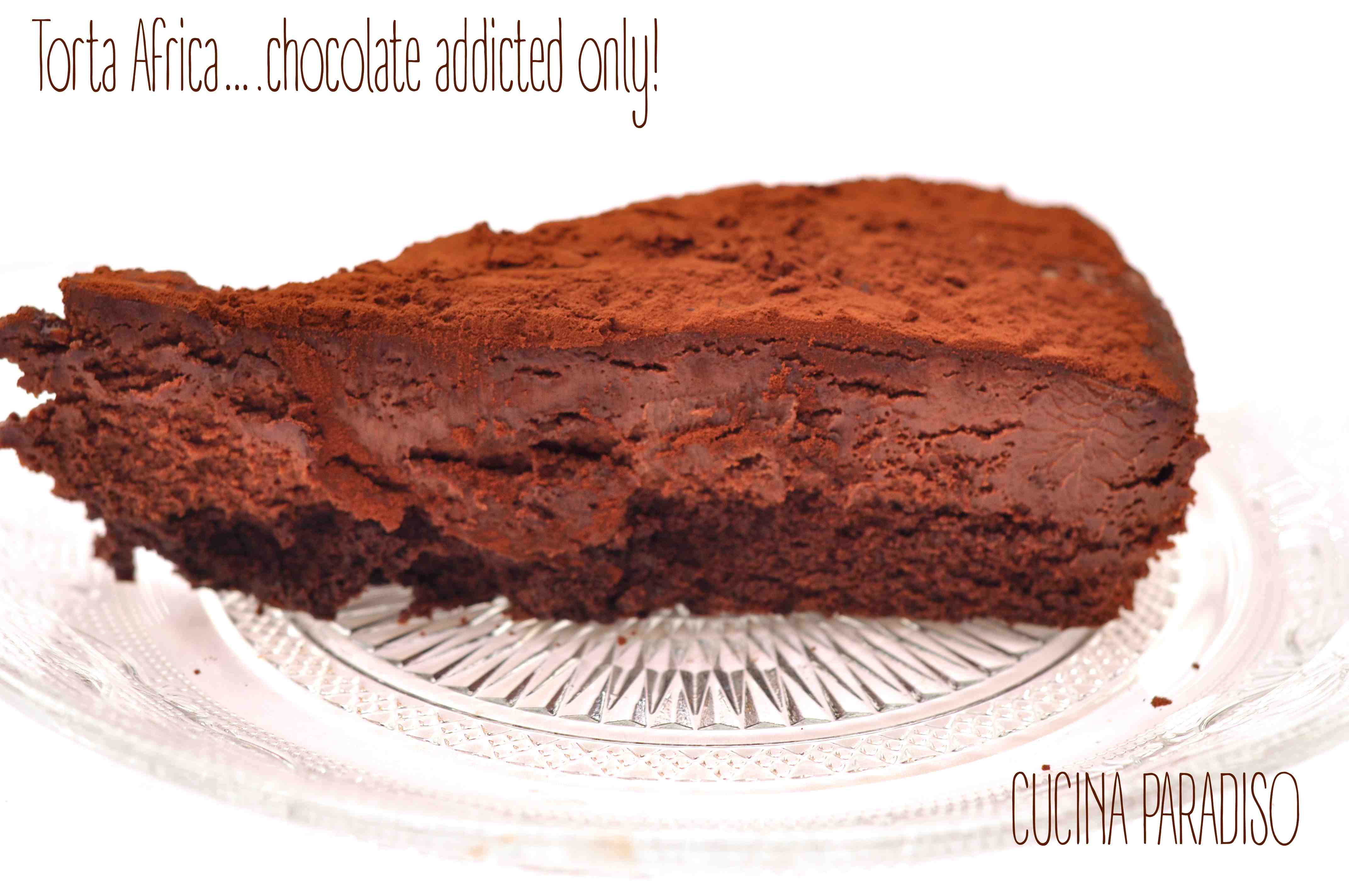 Torta Africa….chocolate addicted only!5