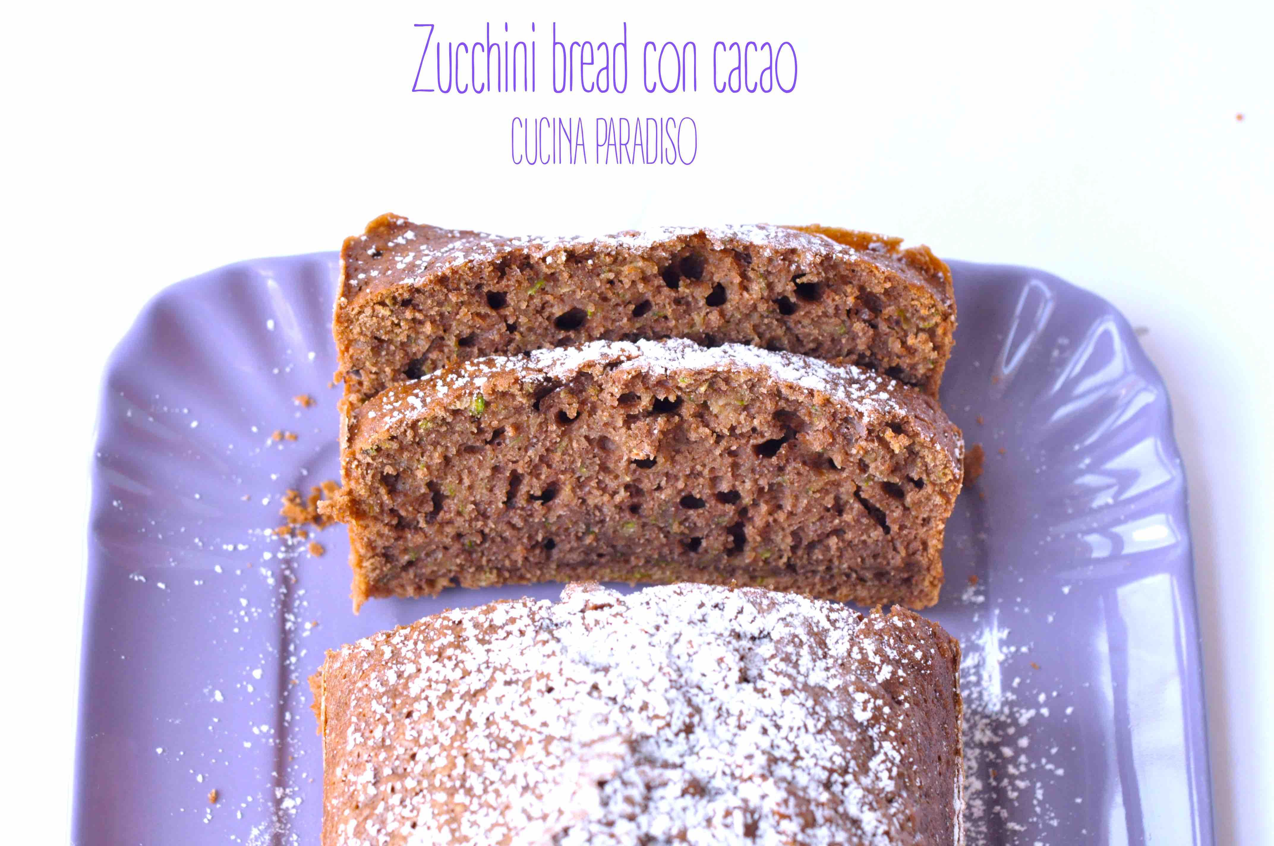 Zucchini bread con cacao