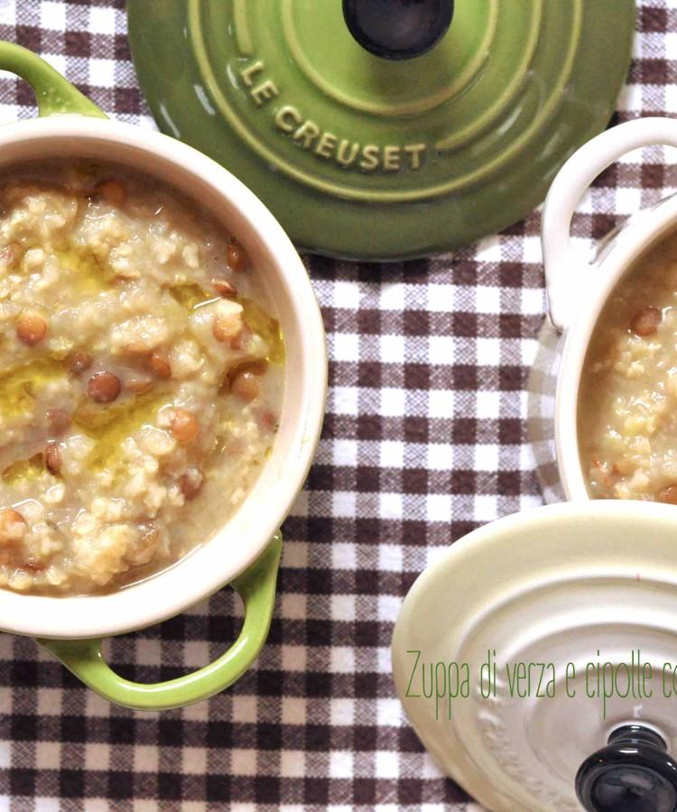Zuppa di verza e cipolle con lenticchie e miglio