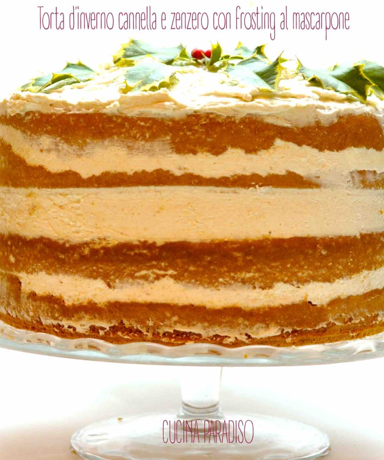 Torta d'inverno cannella e zenzero con frosting al mascarpone