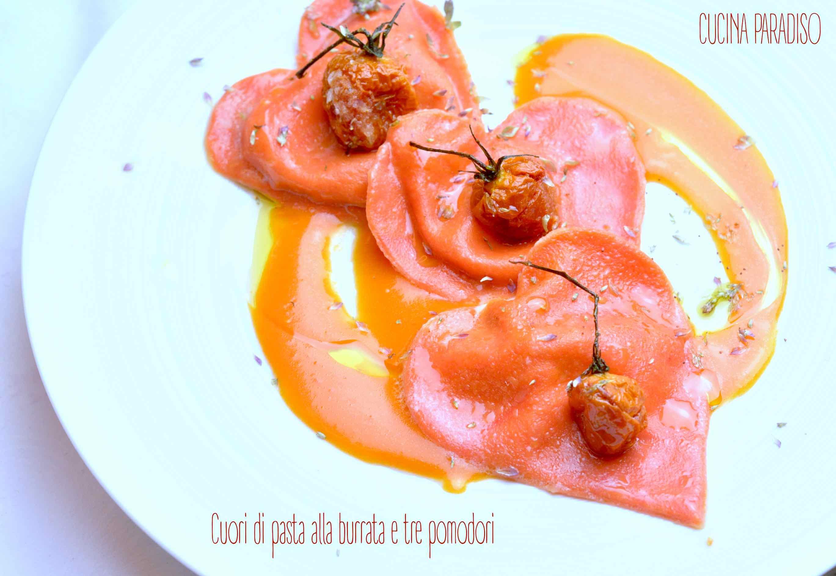 Cuori di pasta alla burrata e tre pomodori