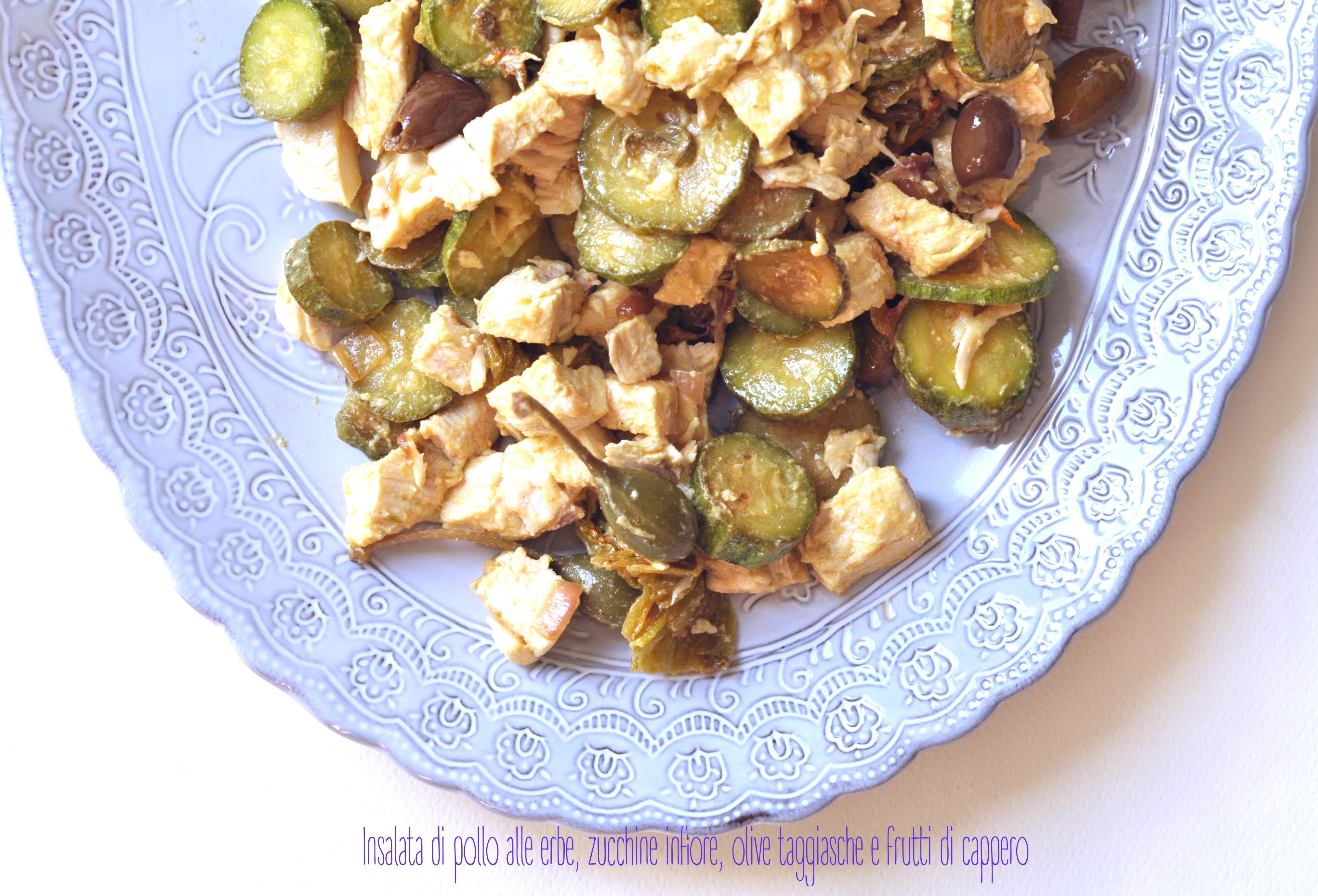Insalata di pollo alle erbe, zucchine infiore, olive taggiasche e frutti di cappero2