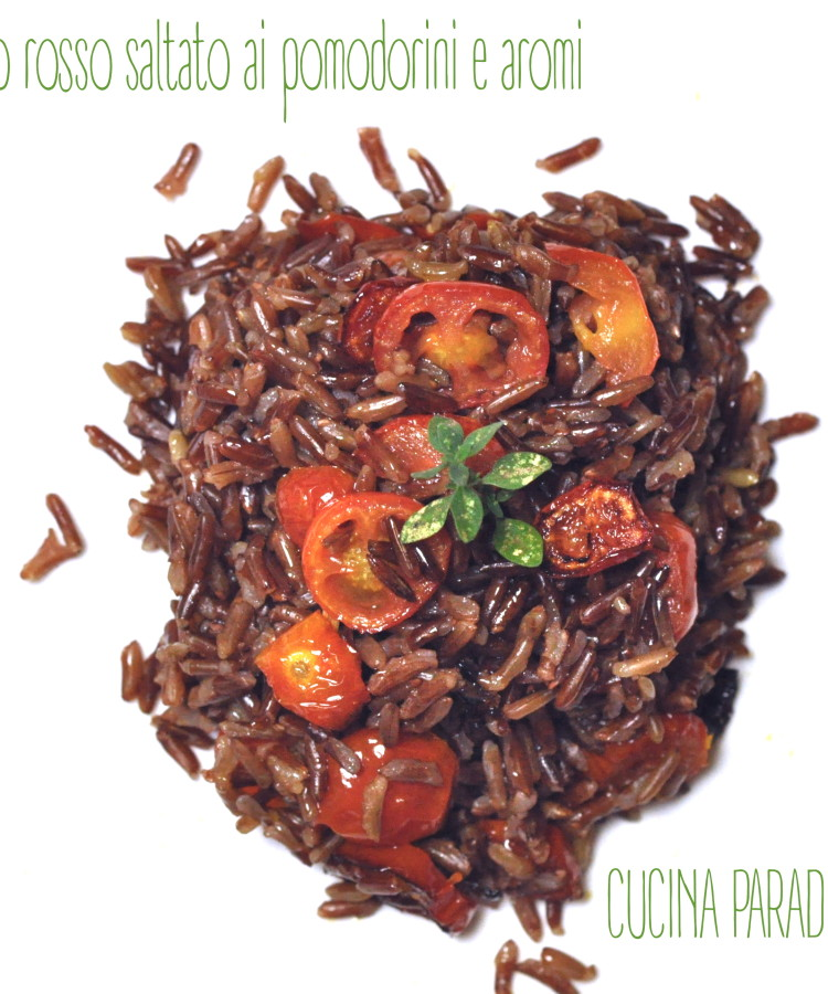 Riso rosso saltato ai pomodorini e aromi