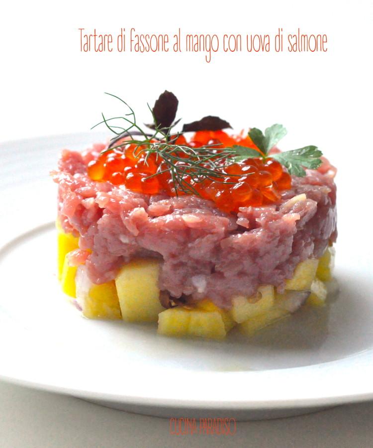 Tartare di fassone al mango con uova di salmone