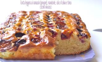 Torta leggera ai ramassin (prugne), mandorle, olio d'oliva e timo