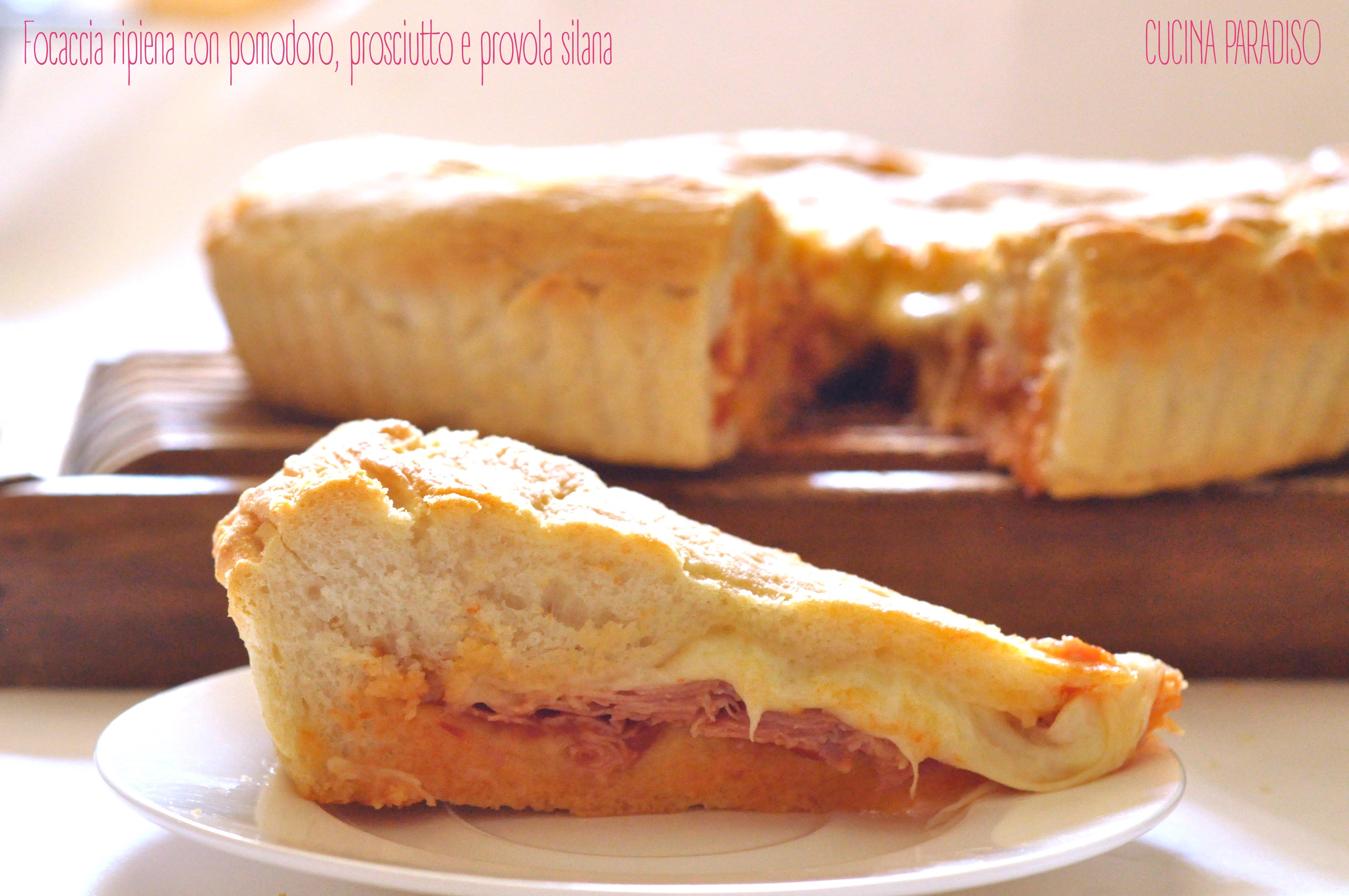 Focaccia ripiena con pomodoro, prosciutto e provola silana2