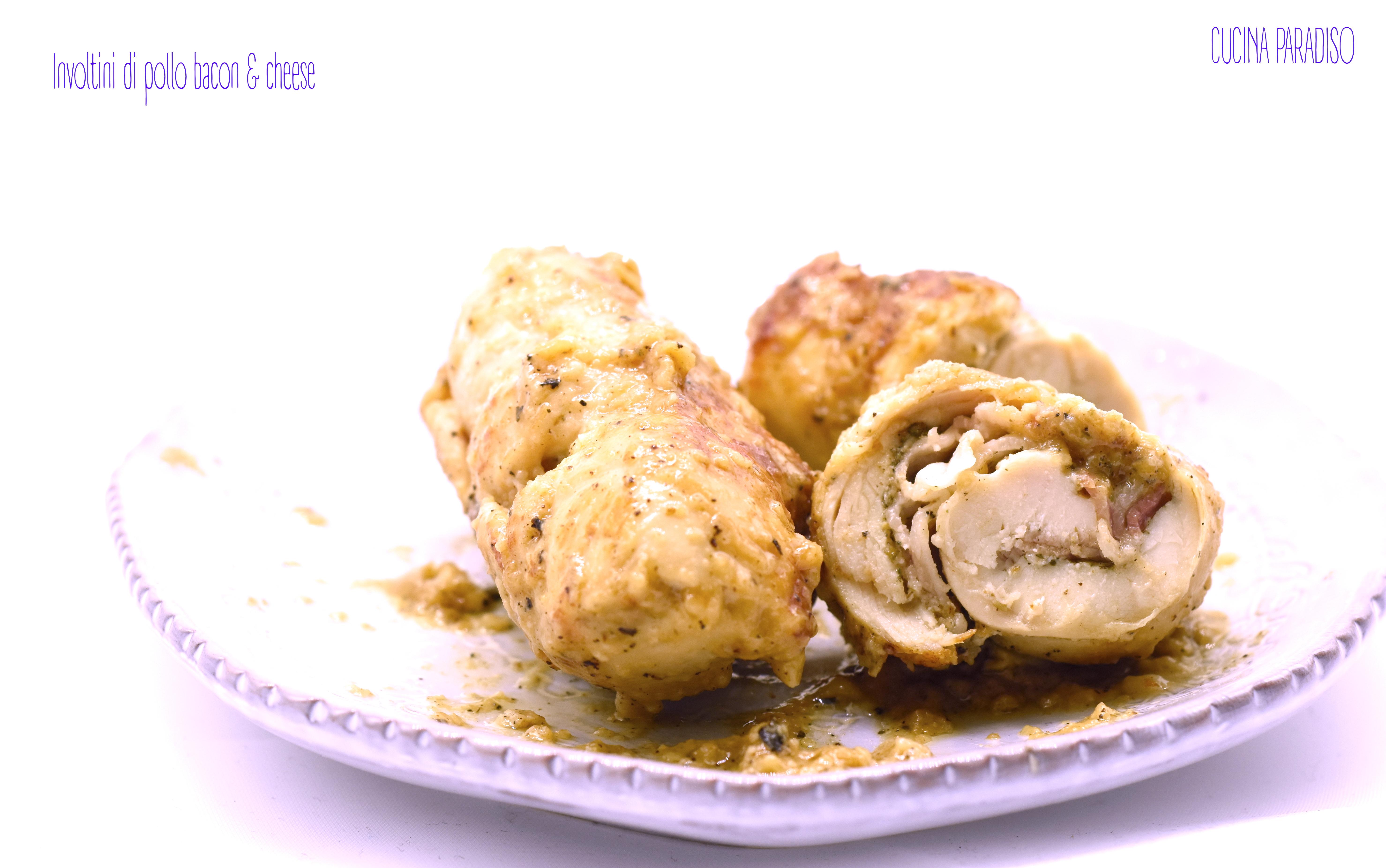 Involtini di pollo bacon & cheese